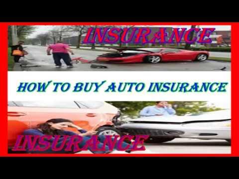 How to buy Auto Insurance  - Insurance
