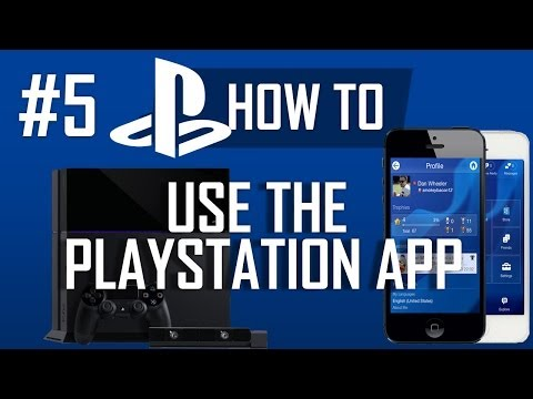 How to use the PlayStation App