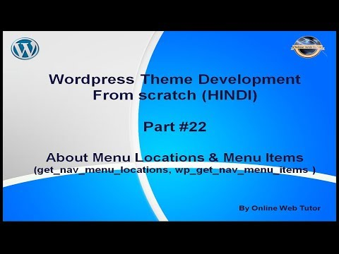 Wordpress Theme Development tutorial from scratch (Part 22) Navigation Menu locations and menu items