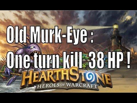 Old Murk-Eye : One turn kill  38 HP !|老瞎眼:一回殺38血 !