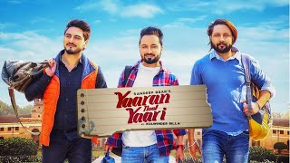 Kulwinder Billa & Sandeep Brar: YAARAN NAL YAARI (Official Video) | The Boss | Shivjot | New Song