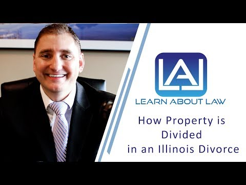 How Property is Divided in an Illinois divorce