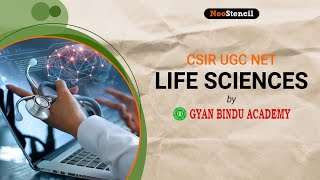 CSIR UGC NET - Life Sciences by Gyan Bindu Academy | NeoStencil #CSIR #NET #LifeSciences