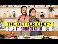 Who Is A Better Chef Ft Saransh Goila RealTalkTuesday MostlySane