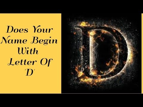 Does Your Name Begin With Letter Of D - Know Your Personality With Your Name | Personality Traits