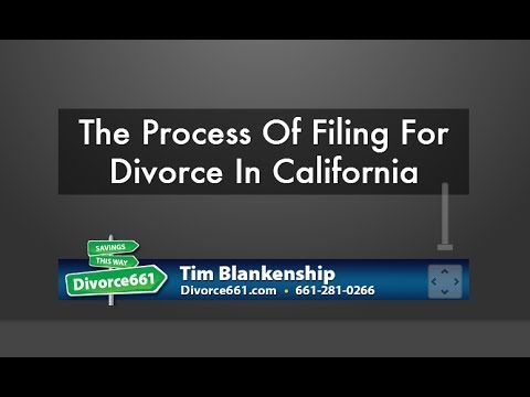 The Process Of Filing For Divorce In California