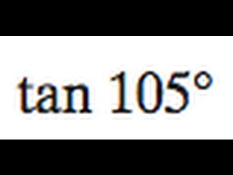 tan 105