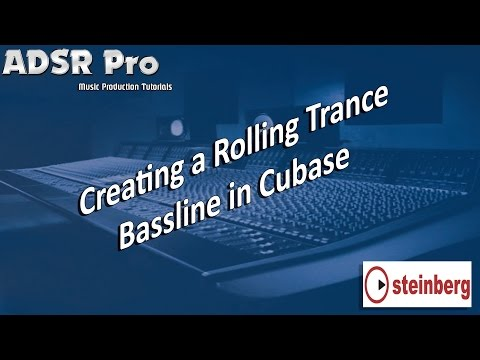 Creating a Trance Rolling Bass line Sound in Steinberg Cubase