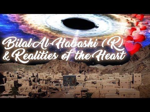 E33   Bilal Al Habashi r & the Secret Realities of the Heart ★ Divine Love  Hub E Rasul  ★