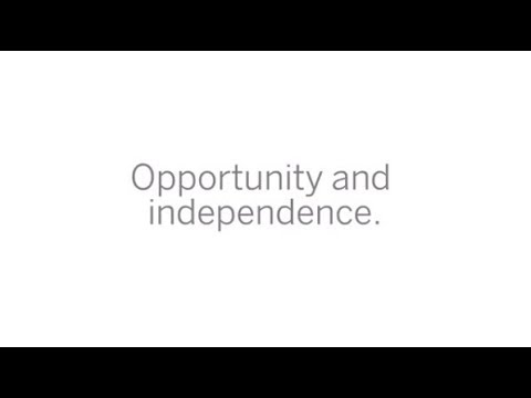 Opportunity and independence