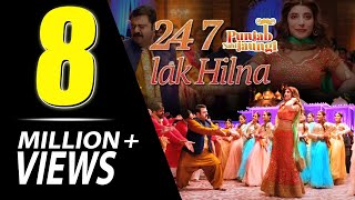 24 7 Lak Hilna - Urwa Hocane, Ahmad Ali Butt | Punjab Nahi Jaongi |