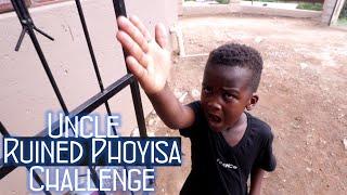 Phoyisa Challenge ( Luh & Uncle)