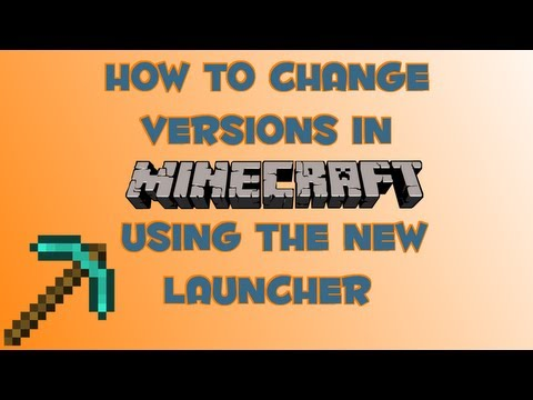 How To Change Versions In Minecraft - New Launcher