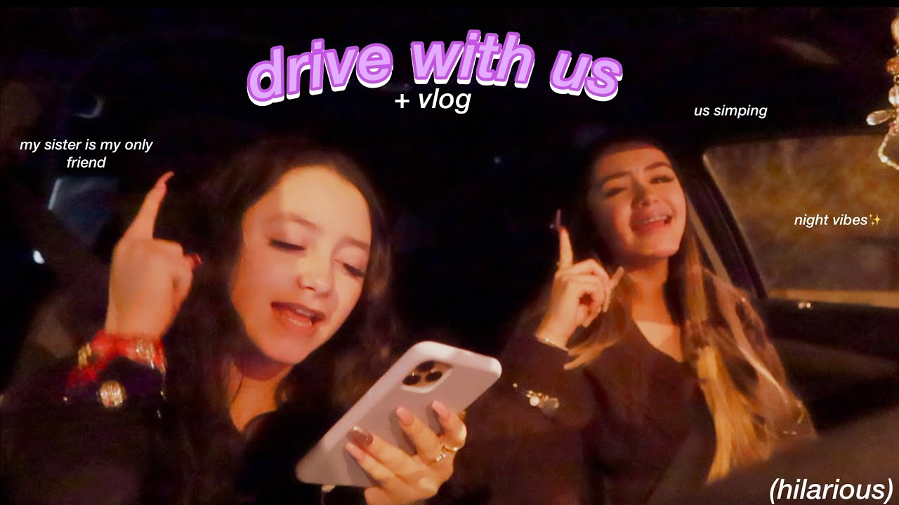 drive with us + spend the day with us vlog | ft. my lil sister