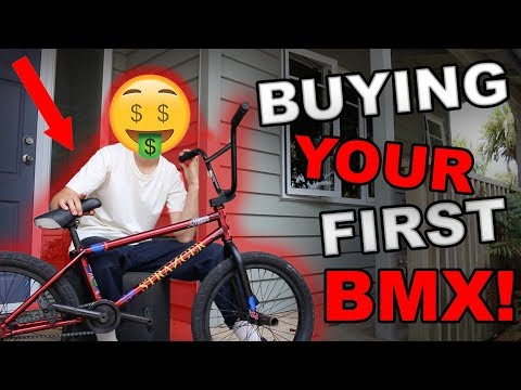 HOW TO BUY YOUR FIRST BMX BIKE!!