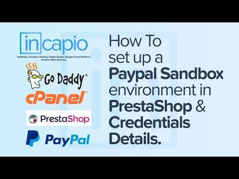 How to set up a Paypal Sandbox environment in PrestaShop | Credentials Details | GoDaddy