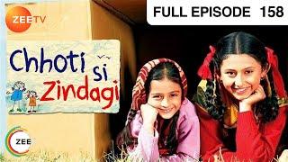 Chhoti Si Zindagi - Episode 158 - 04-11-2011