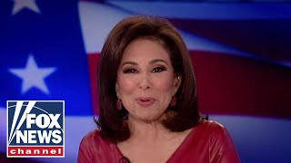 Judge Jeanine: The Dem players here are dishonest and deceitful
