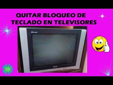 QUITAR BLOQUEO DE TECLADO EN TELEVISORES