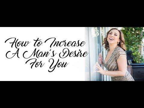 Make Him Desire You More