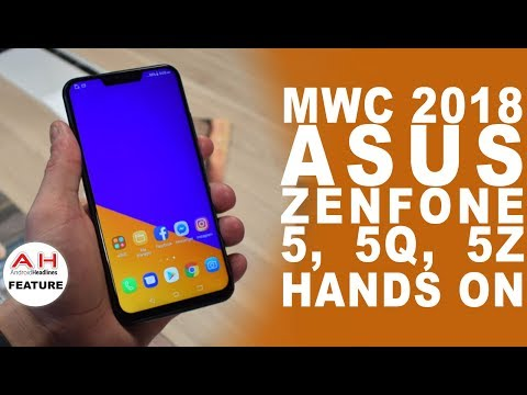 Asus ZenFone 5, 5Q and 5Z Hands On at MWC 2018