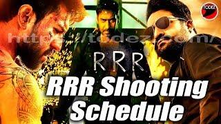 RRR SHOOTING SCHEDULE    RAJAMOULI   RAM CHARAN   JRNTR  