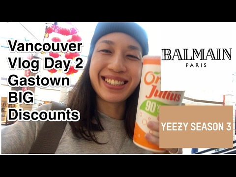 Vancouver Vlog | Day 2 Gastown Big Discounts