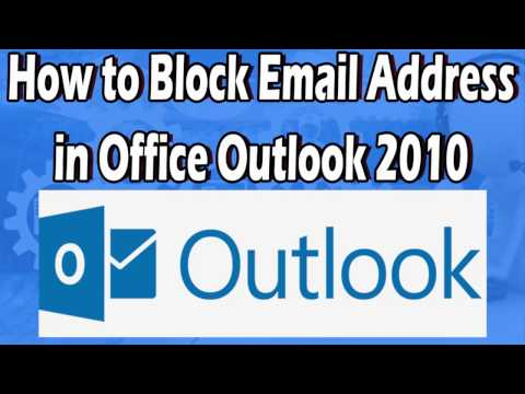 How to Block Email Address in Office Outlook 2010