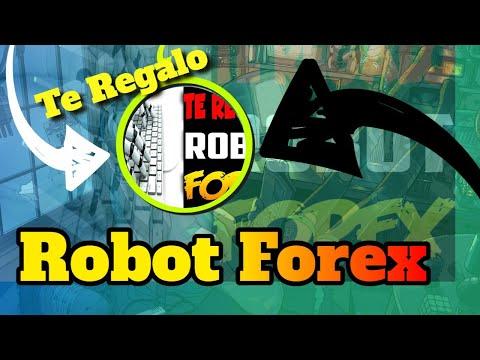 Robot Forex Gratis. Te Regalo Robot Forex Para Mt4