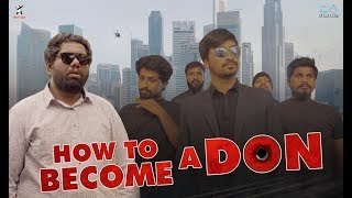 How to Become a Don | Viva Harsha | Sunny K | Rey 420 | 4K Video