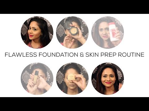 HOW TO HAVE A FLAWLESS LOOKING FOUNDATION & PRE-PREP FOR SKIN | AARTI JOVEL
