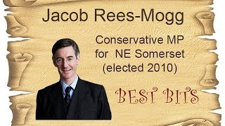 Jacob Rees Mogg - Best Bits