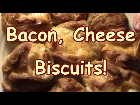 Bacon Cheese Biscuits Bacon Week Part 3