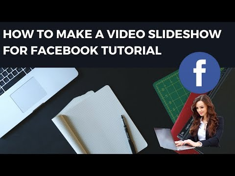 How to Make a Video Slideshow for Facebook Tutorial - Rakesh Tech Solutions