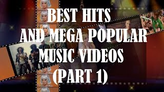 TOP 30 | BEST HITS AND MEGA POPULAR MUSIC VIDEOS (2000-2015) | MUSIC-REVIEW (PART 1)