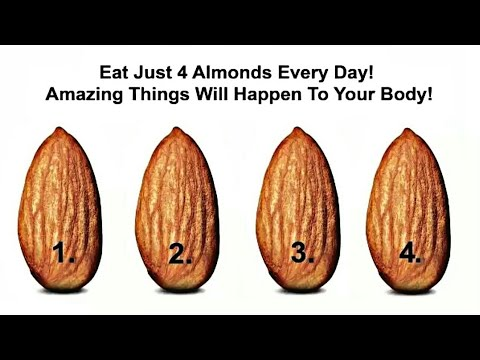 Eat Just 4 Almonds EveryDay! Amazing Things Will Happen To Your Body!