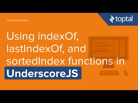 JavaScript Video Tutorial - Using indexOf, lastIndexOf, and sortedIndex functions in UnderscoreJS