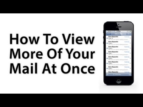 [iOS Advice] How To Display More Emails At Once In The Mail App