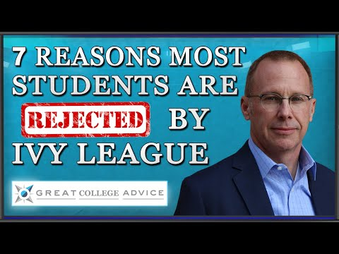 Intro to 7 Reasons Most Students Are Rejected By Ivy League
