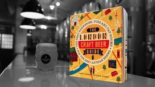 Download London's best craft brewery taprooms guide | The Craft Beer Channel Video