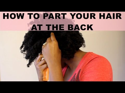 How To Part Your Hair at The Back of Your Head | 2 WAYS | #NaturalHair