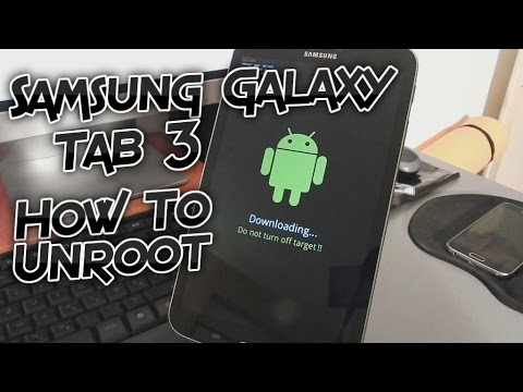 Samsung Galaxy Tab 3 - How to unroot (Odin stock firmware flash) [Tutorial]