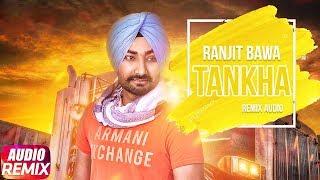 Tankha | Audio Remix | Ranjit Bawa | Latest Remix Song 2018 | Speed Records