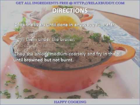 Heart Attack On A Plate Chopped Chicken Liver recipe