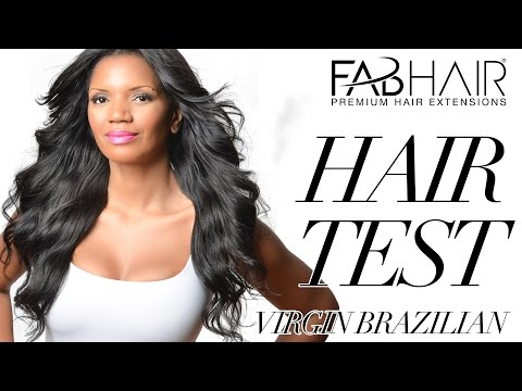 How To: Test Virgin Brazilian Hair - Fabhair Review