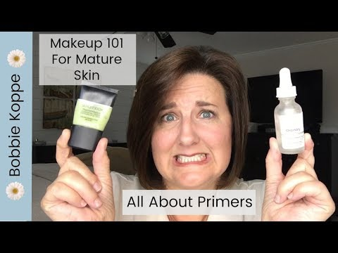 Makeup 101 for Mature Skin - All about Primers