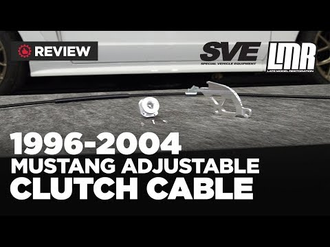 1996-2004 Mustang SVE Adjustable Clutch Cable Kit - Review
