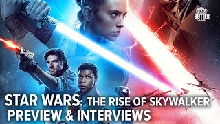 Star Wars: The Rise of Skywalker | Preview, Interviews & Behind the Scenes | Extra Butter