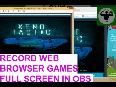Record Web Browser Games Full Screen - Fit To Screen - 2017