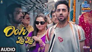 Ooh La La Full Audio   Shubh Mangal Zyada Saavdhan   Ayushmann K, Jeetu   Sonu K, Neha K, Tony K